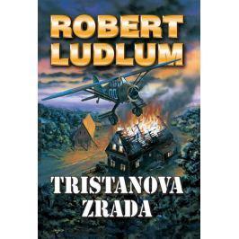 Ludlum Robert: Tristanova zrada - 2. vydání