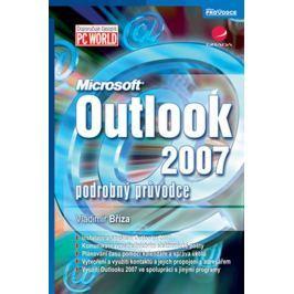 Bříza Vladimír: Outlook 2007 - podrobný průvodce