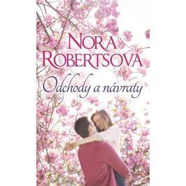 Robertsová Nora: Odchody a návraty