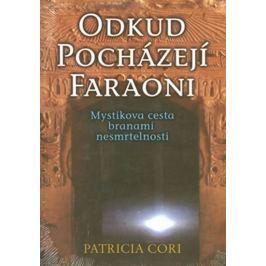 Cori Patricia: Odkud pocházejí faraoni