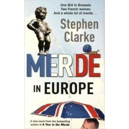 Clarke Stephen: Merde In Europe