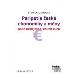 Janáčková Stanislava: Peripetie české ekonomiky a měny aneb nedejme si vnutit euro