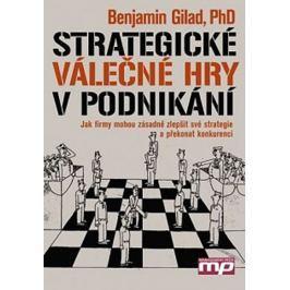 Gilad Benamin: Strategické válečné hry v podnikání
