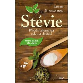 Simonsohnová Barbara: Stévie - Přírodní alternativa cukru a sladidel