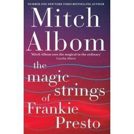 Albom Mitch: The Magic Strings of Frankie Presto