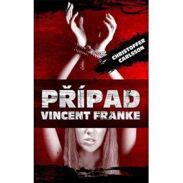 Carlsson Christoffer: Případ Vincent Franke