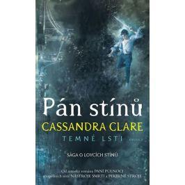 Clareová Cassandra: Pán stínů - Temné lsti II