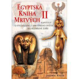 Kozák Jaromír: Egyptská kniha mrtvých II.