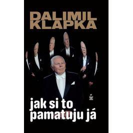 Klapka Dalimil: Jak si to pamatuju já