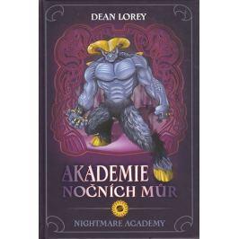 Lorey Dean: Akademie nočních můr - 1. díl