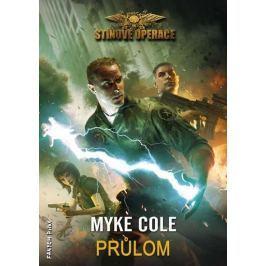 Cole Myke: Stínové operace 3 - Průlom