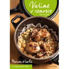 Havlů Karina: Vaříme v remosce - 235 receptů