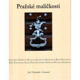 Assmann Jan Nepomuk: Pražské maličkosti