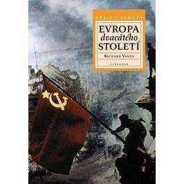 Vinen Richard: Evropa dvacátého století