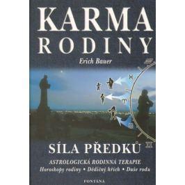 Bauer Erich: Karma rodiny - Síla předků