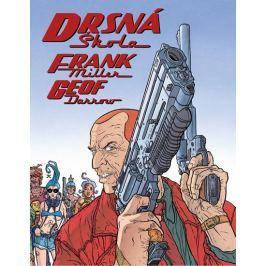 Miller Frank, Darrow Geof,: Drsná škola