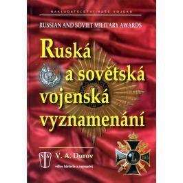 Durov V.A.: Ruská a sovětská vojenská vyznamenání