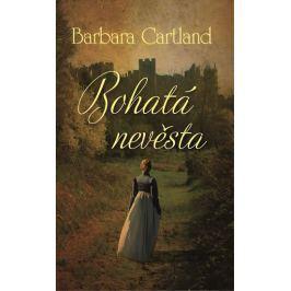 Cartland Barbara: Bohatá nevěsta