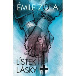 Zola Émile: Lístek lásky