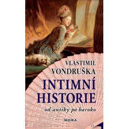 Vondruška Vlastimil: Intimní historie od antiky po baroko