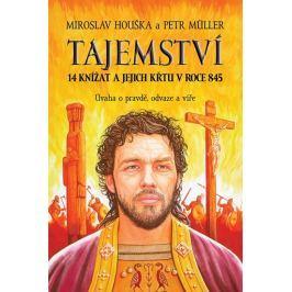 Houška Miroslav: Tajemství 14 knížat a jejich křtu v roce 845