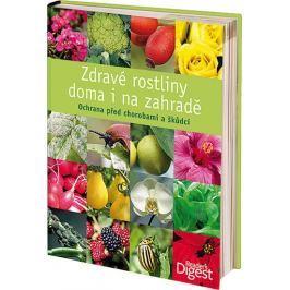 Zdravé rostliny doma i na zahradě