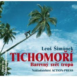 Šimánek Leoš: Tichomoří - Barevný svět tropů