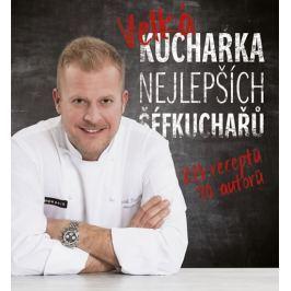 Mrzenová Daniela: Velká kuchařka nejlepších šéfkuchařů
