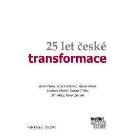 kolektiv autorů: 25 let české transformace