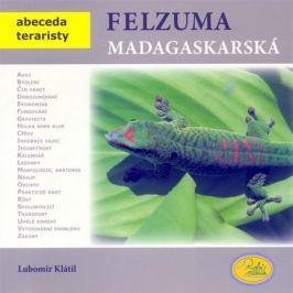 Klátil Lubomír: Felsuma madagaskarská - Abeceda teraristy