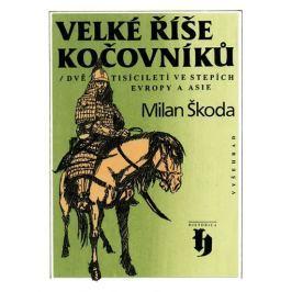 Škoda Milan: Velké říše kočovníků - Dvě tisíciletí ve stepích Evropy a Asie
