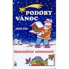 Ebr Vráťa: Podoby vánoc - Netradiční almanach