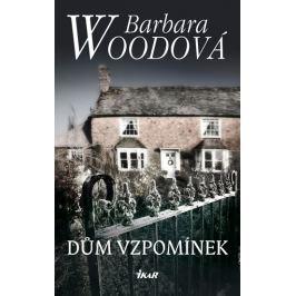 Woodová Barbara: Dům vzpomínek