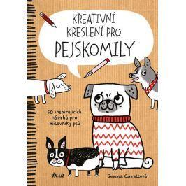 Correllová Gemma: Kreativní kreslení pro pejskomily - 50 inspirujících návrhů pro milovníky psů
