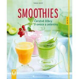 Dusyová Tanja: Smoothies - Čerstvé šťávy z ovoce a zeleniny