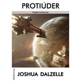 Dalzelle Joshua: Černá flotila 3 - Protiúder