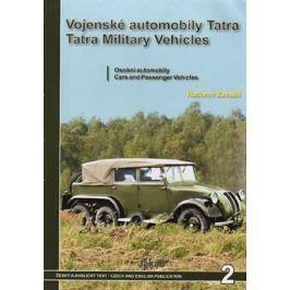 Zavadil Radomír: Vojenské automobily Tatra - osobní automobily