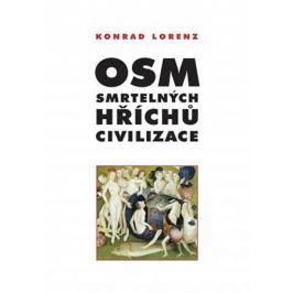Lorenz Konrad: Osm smrtelných hříchů civilizace