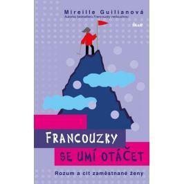 Guilianová Mireille: Francouzky se umí otáčet