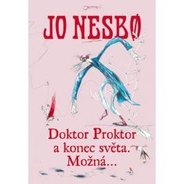 Nesbo Jo: Doktor Proktor a konec světa. Možná...