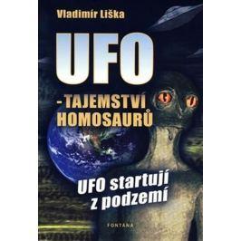 Liška Vladimír: UFO -Tajemství Homosaurů