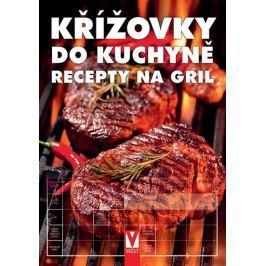 kolektiv autorů: Křížovky do kuchyně - Recepty na gril
