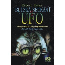 Homir Robert: Blízká setkání s UFO - Mimozemšťané versus vnitrozemšťané