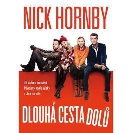 Hornby Nick: Dlouhá cesta dolů
