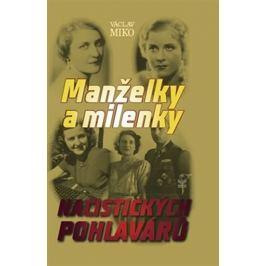 Miko Václav: Manželky a milenky nacistických pohlavárů