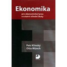 Klínský Petr, Münch Otto: Ekonomika pro ekonomická lycea