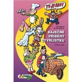 Štíplová Ljuba, Němeček Jaroslav,: Báječné příběhy Čtyřlístku 1979 až 1982 (5.velká kniha)