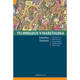 Štechová Kateřina a kolektiv: Technologie v diabetologii