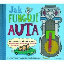 Arnold Nick: Jak fungují auta - Interaktivní průvodce mechanismy, které uvádějí auta do pohybu