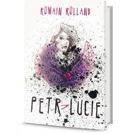Rolland Romain: Petr a Lucie